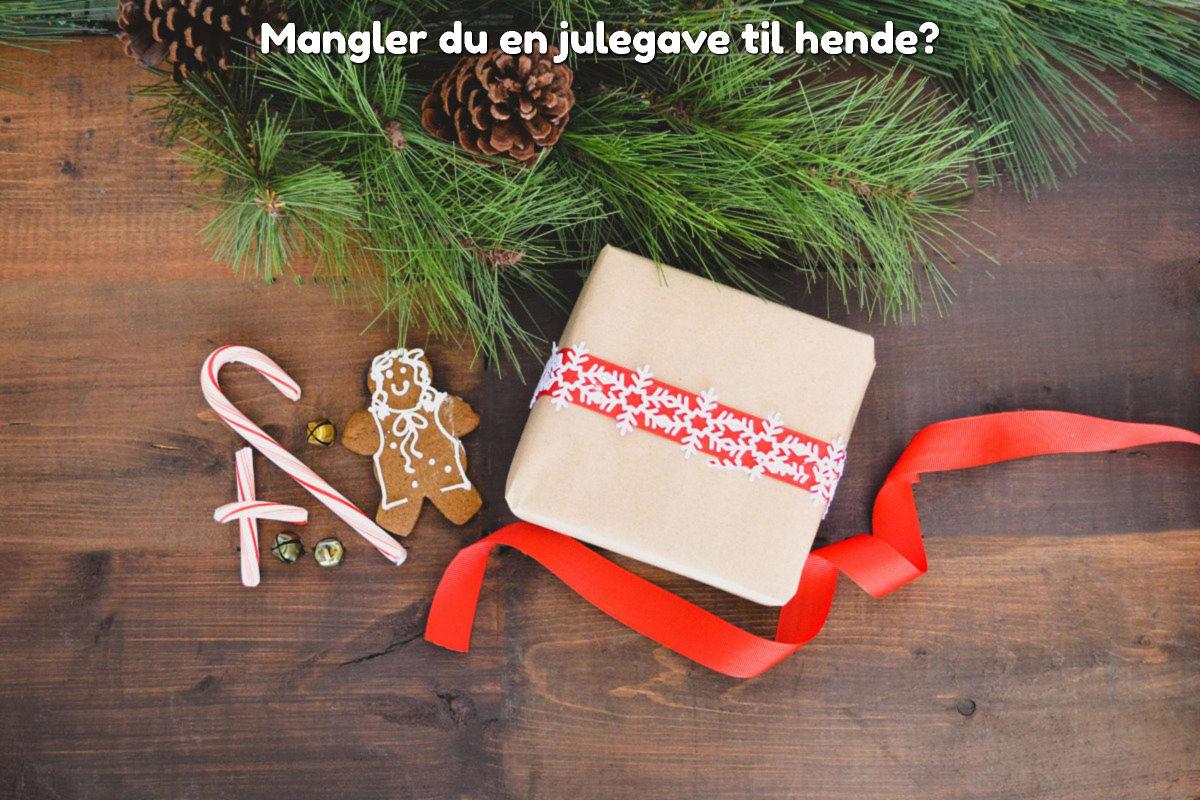 Mangler du en julegave til hende?
