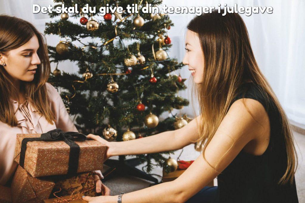 Det skal du give til din teenager i julegave - Julepakke