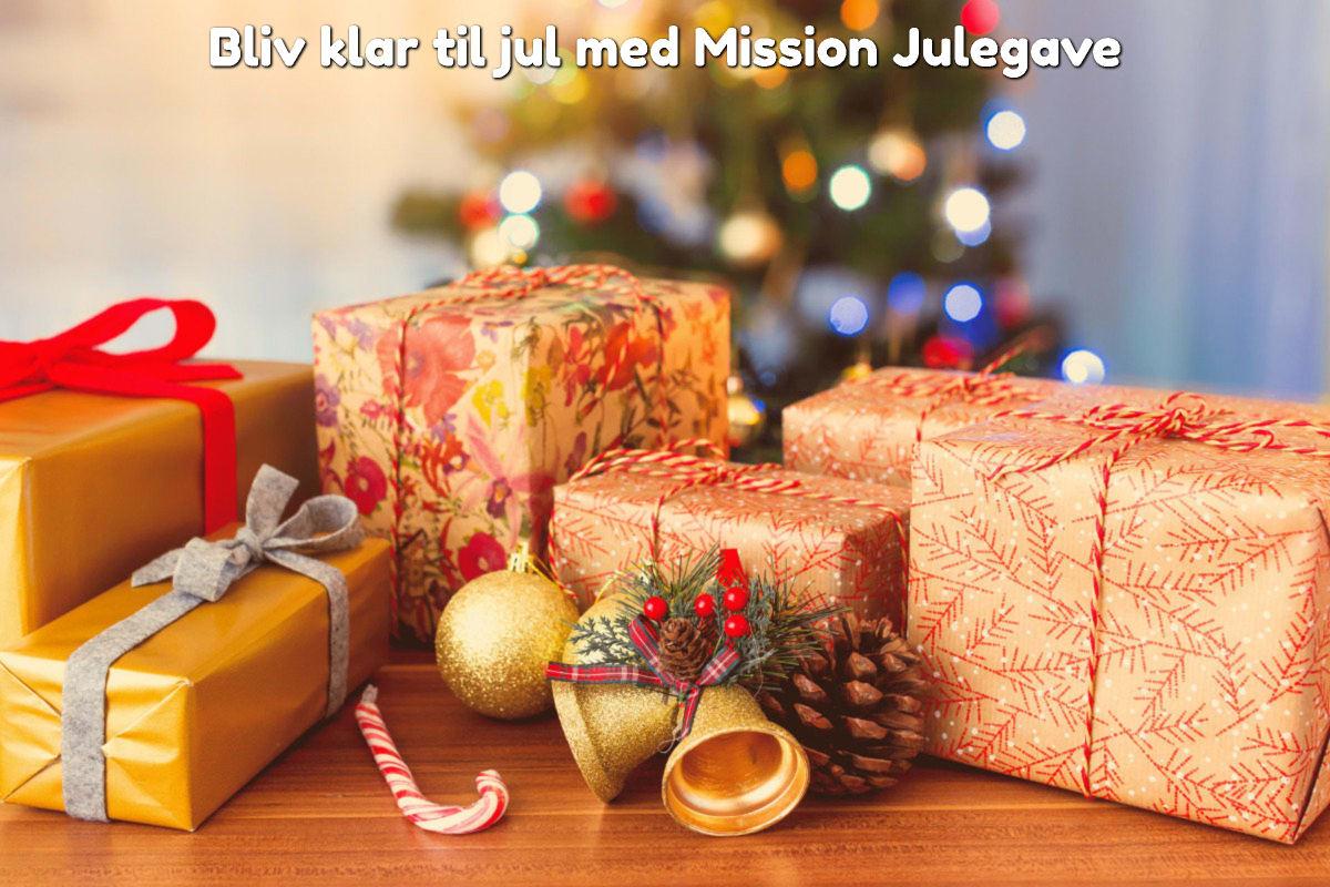 Bliv klar til jul med Mission Julegave